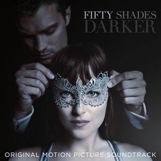格雷的五十道陰影:束縛 電影原聲帶 Fifty Shades Darker (Original Motion Picture Soundtrack)